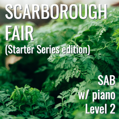 Scarborough Fair (SAB w/ opt. piano - L2) STARTER SERIES