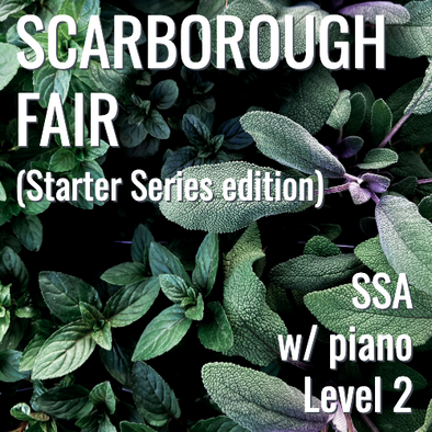 Scarborough Fair (SSA w/ opt. piano - L2) STARTER SERIES