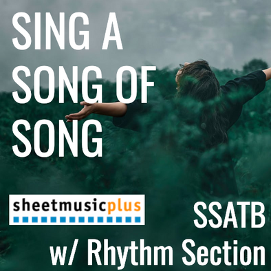 Sing a Song of Song (SSATBaB - L3)
