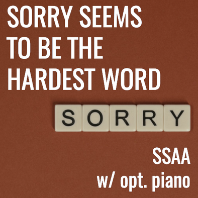 Sorry Seems to Be the Hardest Word (SSAA - L3.5)