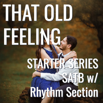 That Old Feeling (SATB - L2 STARTER SERIES)