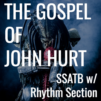 Gospel of John Hurt (SSATB - L3.5)