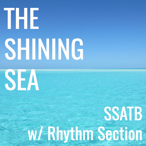 The Shining Sea (SSATB - L2.5)