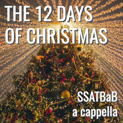 The Twelve Days of Christmas (SSATBaB - L5)