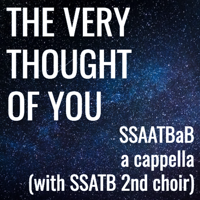 The Very Thought of You (SSAATBaB + SSATB - L5)