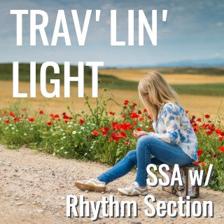 Trav'lin' Light (STARTER SERIES - SSA L2)