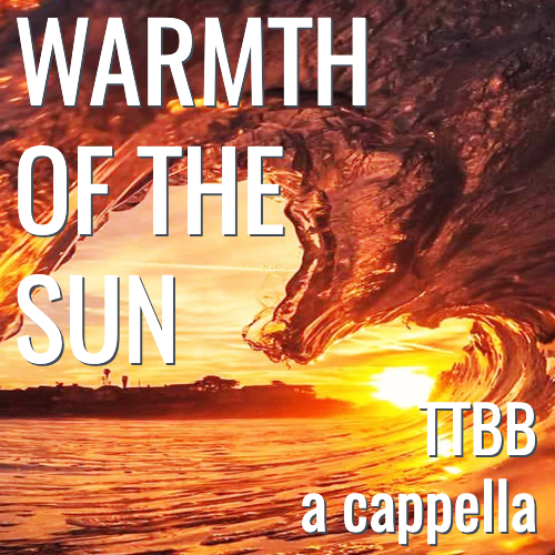 Warmth of the Sun (TTBB - L3)