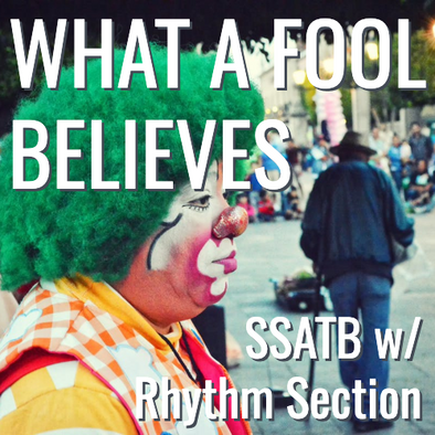 What a Fool Believes (SSATB - L3)