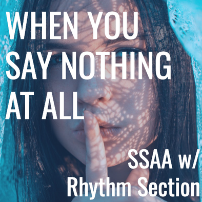 When You Say Nothing At All (SSAA - L3)