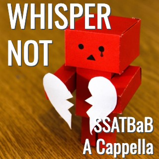 Whisper Not (SSATBaB - L5)