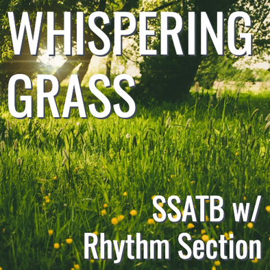 Whispering Grass - (SSATB L4)