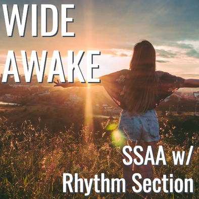 Wide Awake (SSAA - L4)
