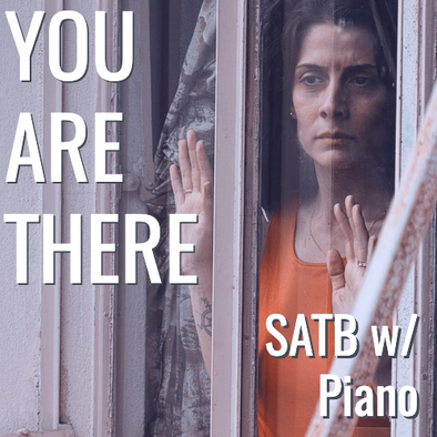 You Are There (SATB - L2)