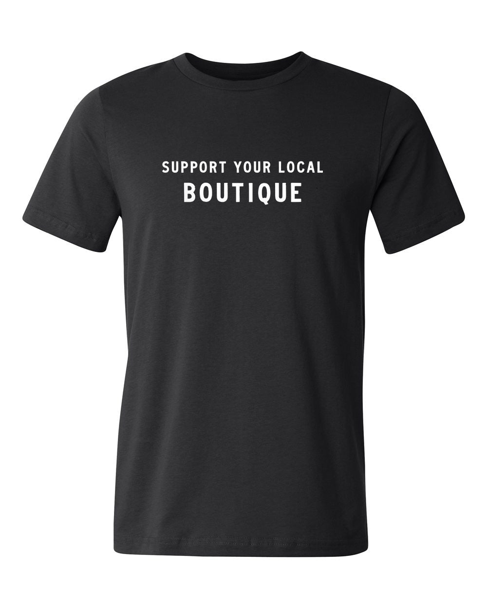 Support Your Local Boutique