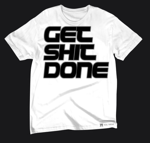 Crew Neck Tee - 'Get Shit Done'