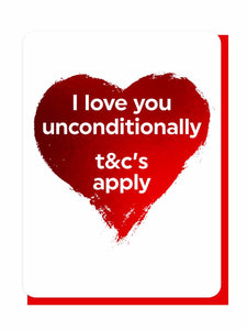 I Love You But T&C's Apply - Foiled Card