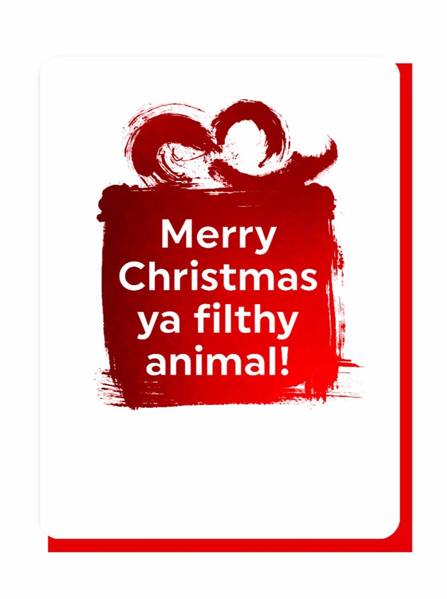 Filthy Animal - Foiled Christmas Card