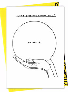 funny joke arthritis birthday card David Shrigley