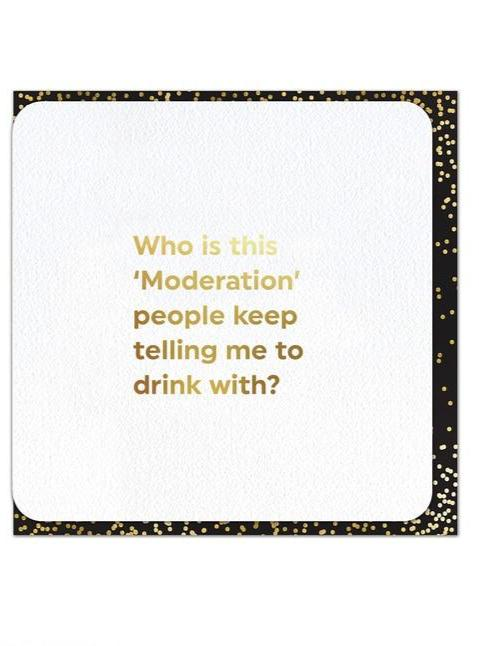 funny foil card drink with moderation