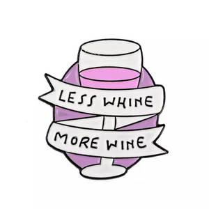 less whine more wine unusual funny gift idea Rew Clothing