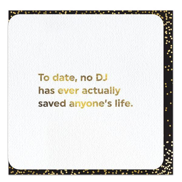 Last Night A DJ Didn't Save My Life Foil Card