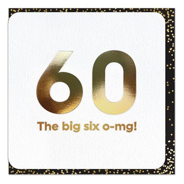Gold Foil 60th Six o-mg Birthday Card