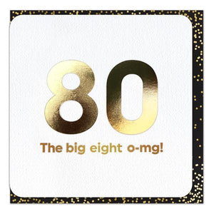 Gold Foil 80th Eight o-mg Birthday Card