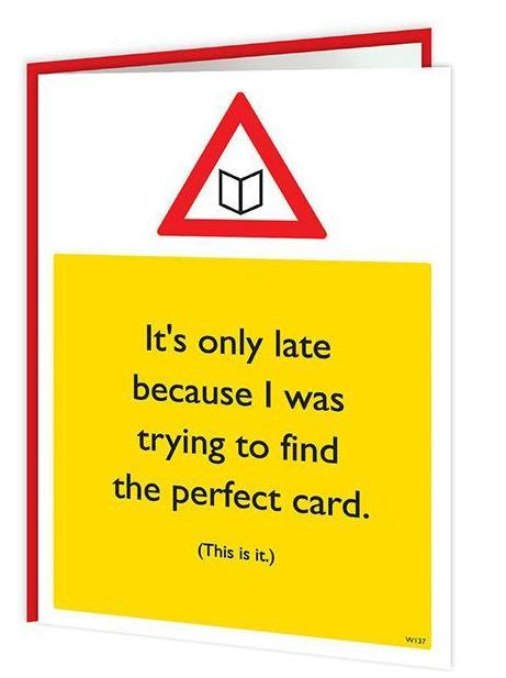 Late Excuses Belated Card