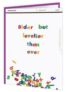 Older But Lovelier Birthday Card