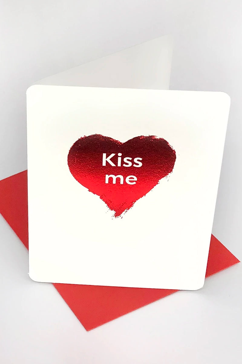 kiss me valentines message  card
