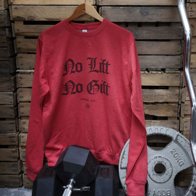 No Gift No Lift Christmas Sweatshirt hanging up