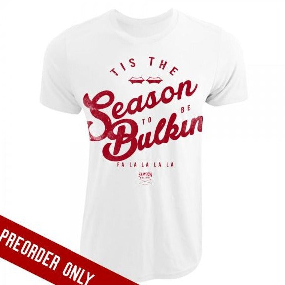 Tis the season to be bulkin tshirt samson athletics