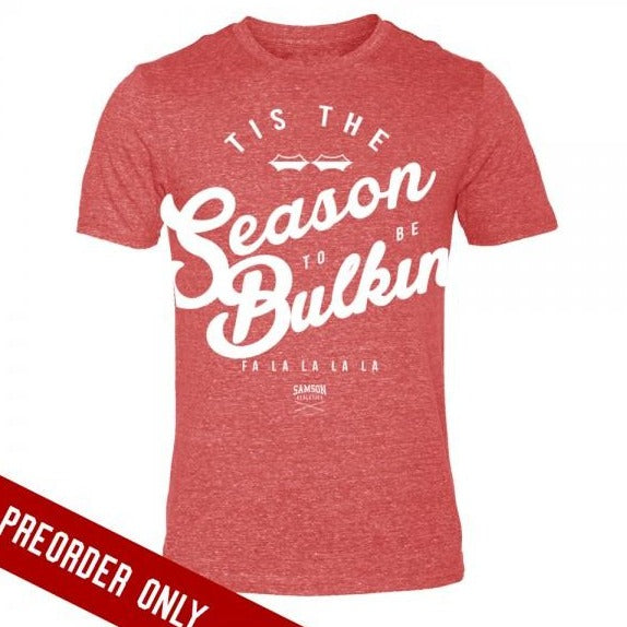 Tis the season to be bulkin red tshirt samson athletics