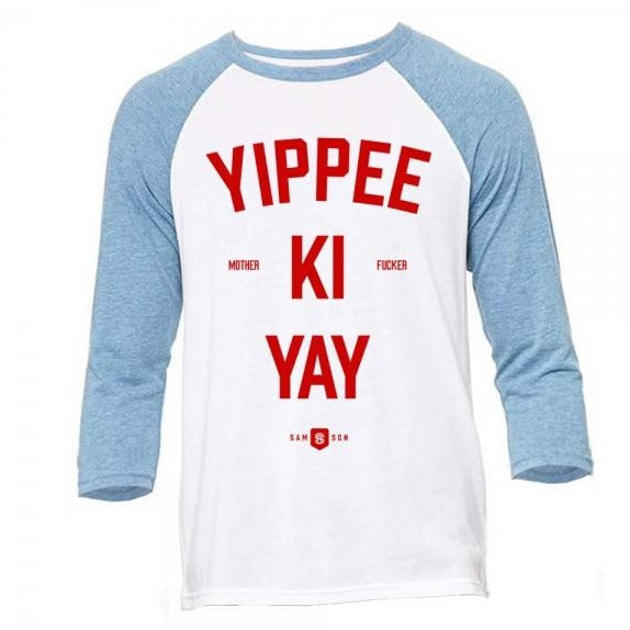 Yippee ki yay baseball t-shirt samson athletics