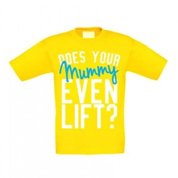 Does your mummy even lift? Yellow kids t-shirt samson athletics