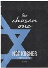 The Chosen One - Not Kosher (R - Rated) Expansion Pack