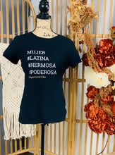 Load image into Gallery viewer, Mujer Poderosa Tee