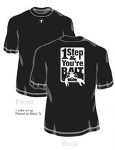 "Load image into Gallery viewer, Guy Cotten ""1 Step & You're Bait"" T-Shirt"