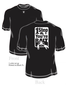 "Guy Cotten ""1 Step & You're Bait"" T-Shirt"