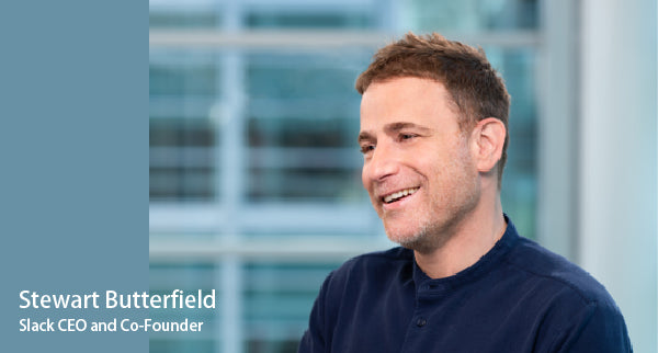 Stewart Butterfield is the CEO and co-founder of Slack