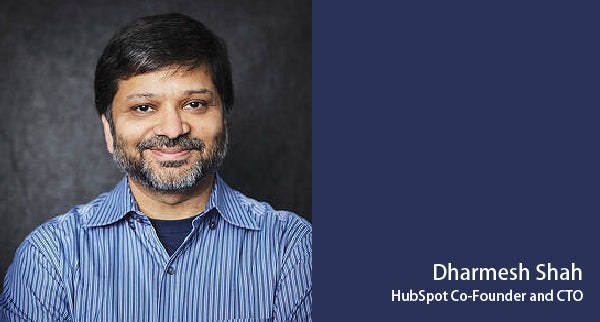 Dharmesh Shah is co-founder and CTO of HubSpot