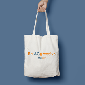 Be AGgressive Tote Bag