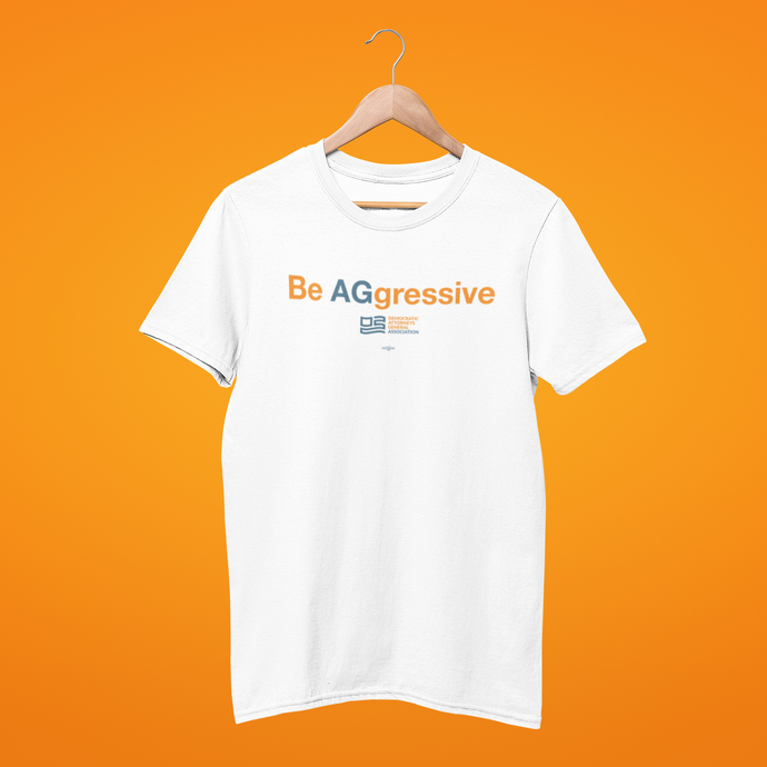Be AGgressive T-Shirt