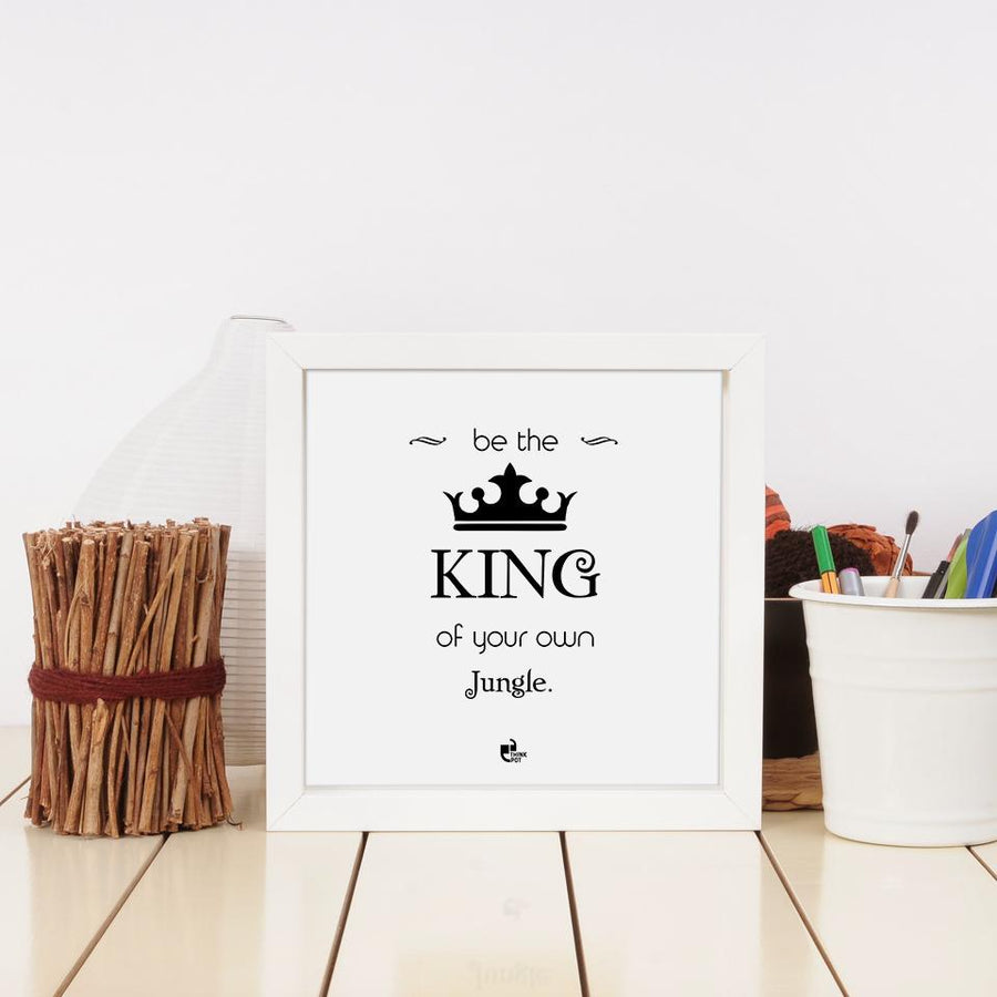 be the king frame