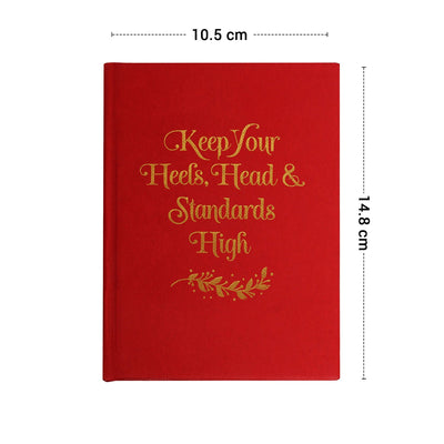 Keep Your Standards High Diary