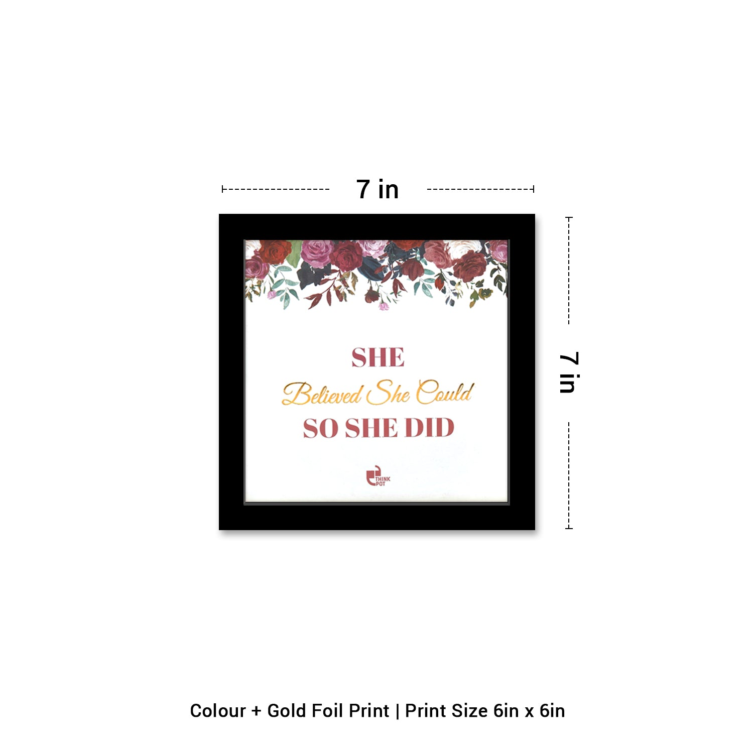 She Believed Gold Series Black 6X6 Frame