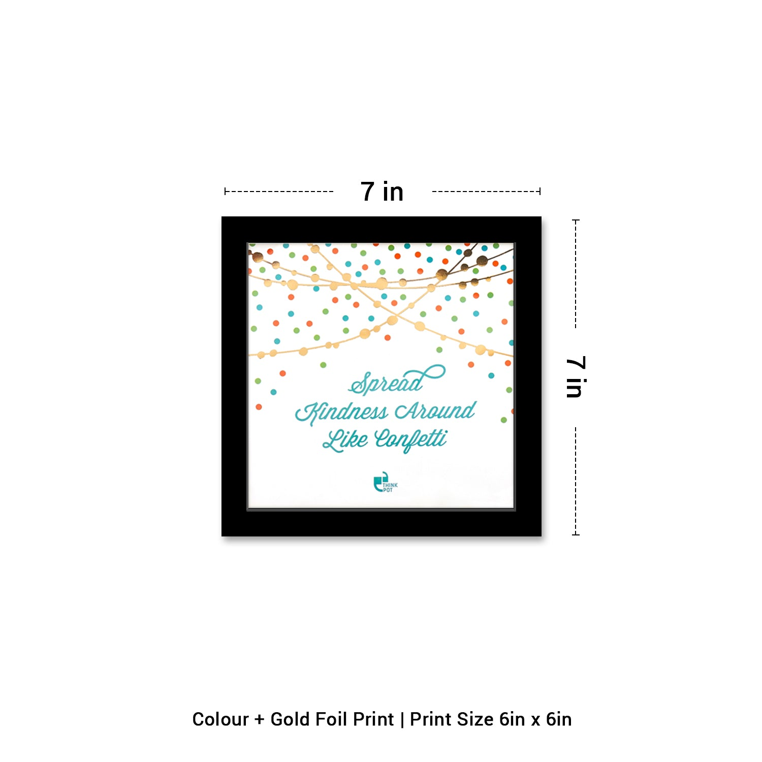 Spread Kindness Gold Series Black 6X6 Frame