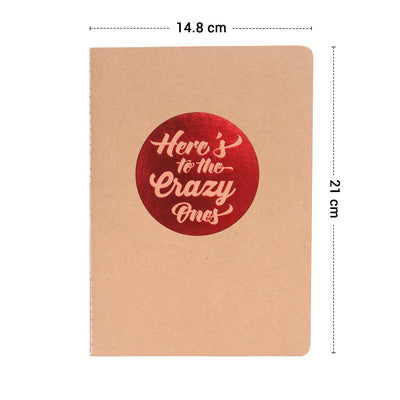 Heres to the Crazy A5 Kraft Book