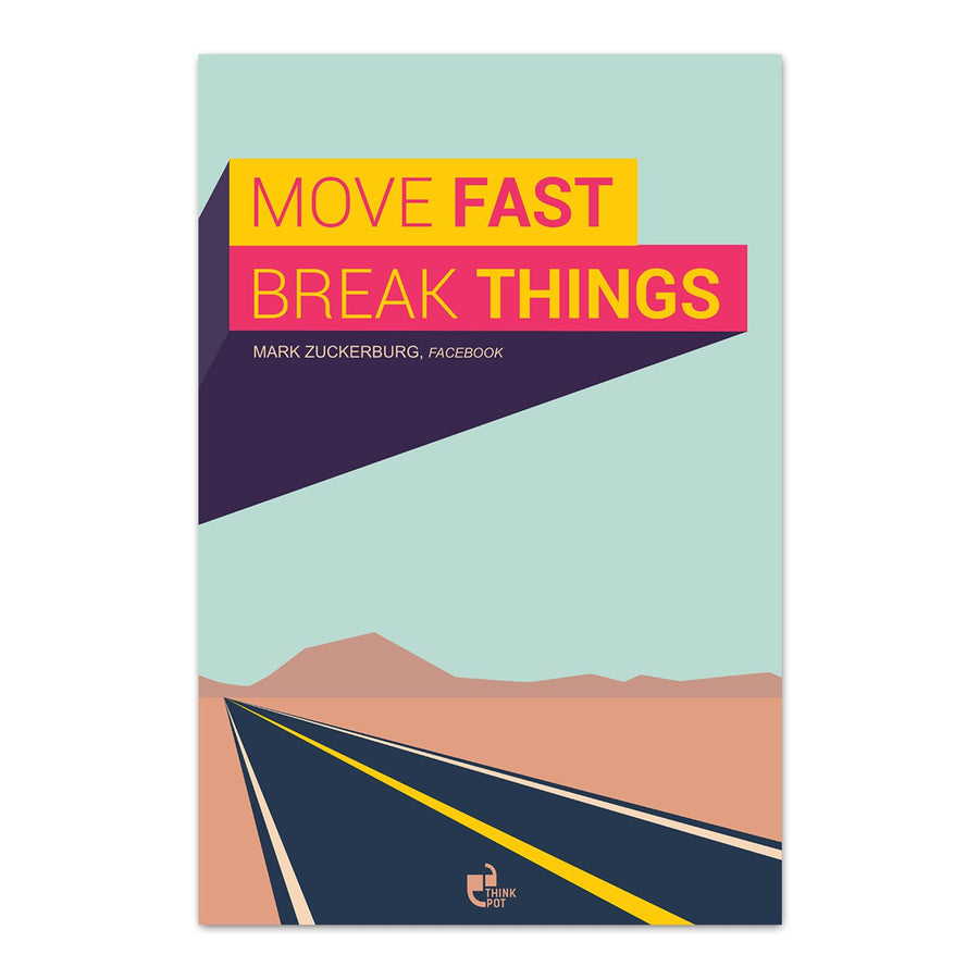 Move fast Poster - Mark Zuckerberg