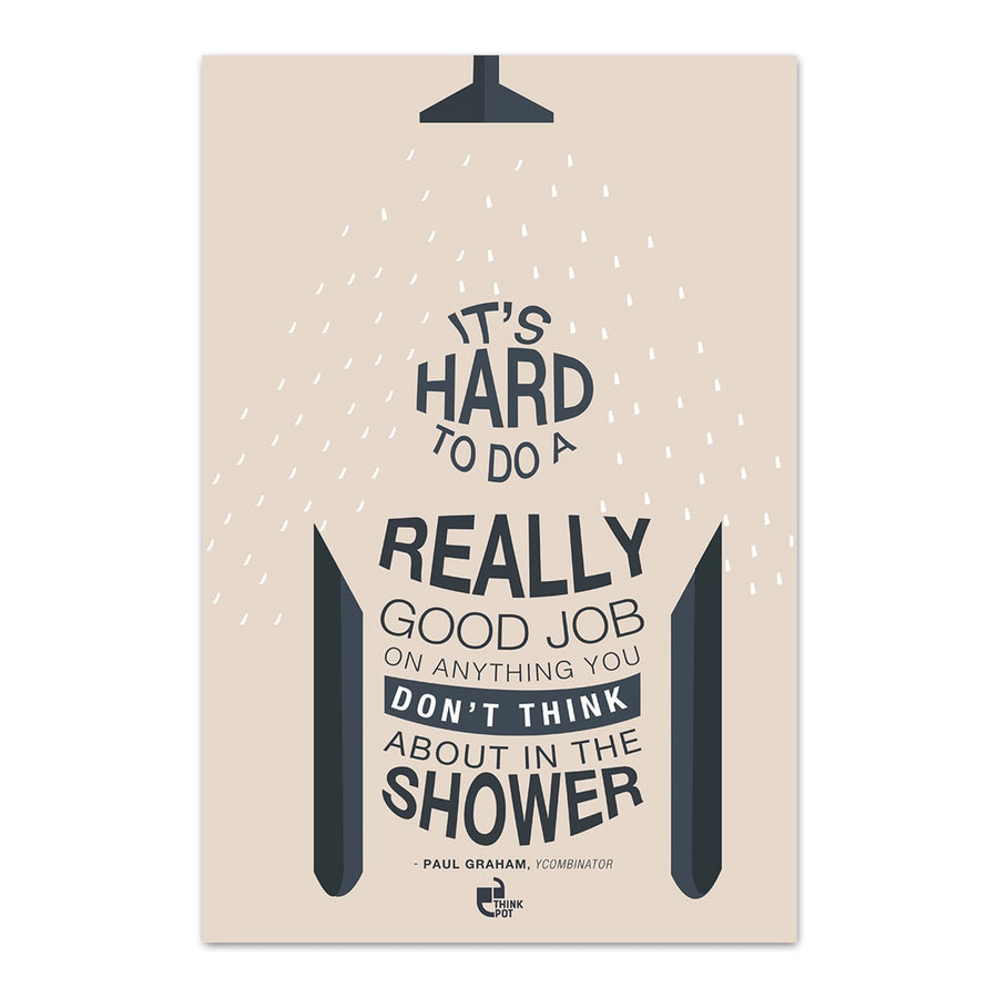 Hard to do good job Poster - Paul Graham
